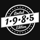 Born in 1985 - Limited Edition - Birthday Shirt by robbclarke