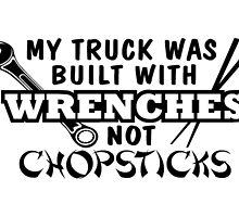 My truck was made with wrenches not chopsticks by saulhudson32