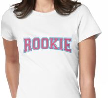 Rookie Womens Fitted T-Shirt