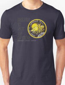 Apollo 11 - Failure is not an option Unisex T-Shirt