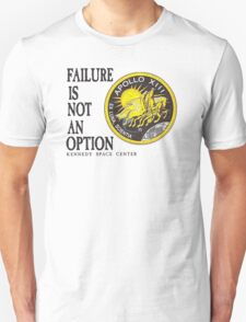 Apollo 11 - Failure is not an option T-Shirt
