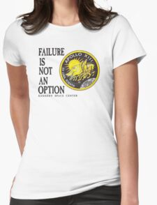Apollo 11 - Failure is not an option Womens Fitted T-Shirt