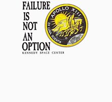 Apollo 11 - Failure is not an option Unisex T-Shirt