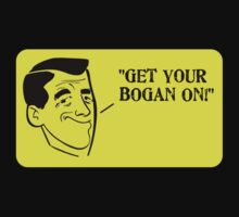 Get Your Bogan On by houseofbogan