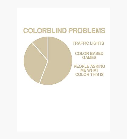 Color blind problems Photographic Print