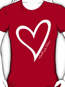 #BeARipple...BELIEVE White Heart on Red T-Shirt