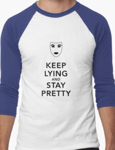 Keep Lying and Stay Pretty Men's Baseball ¾ T-Shirt