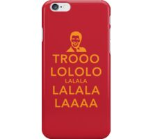 Trooolololo iPhone Case/Skin