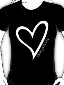 #BeARipple...YOU & ME White Heart on Black T-Shirt