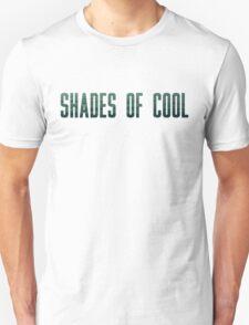 Shades Of Cool T-Shirt
