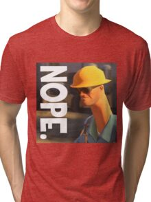 TF2 nope! Engineer, funny. Tri-blend T-Shirt