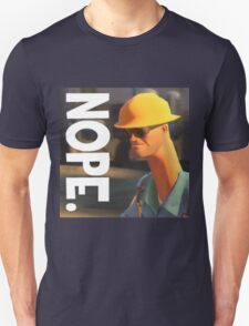 TF2 nope! Engineer, funny. T-Shirt