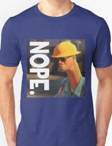 TF2 nope! Engineer, funny. Unisex T-Shirt