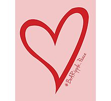 #BeARipple...PEACE Red Heart on Pink Photographic Print