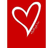 #BeARipple...LOVE White Heart on Red Photographic Print