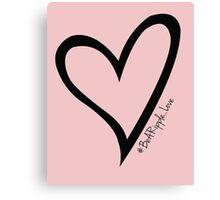 #BeARipple...LOVE Black Heart on Pink Canvas Print