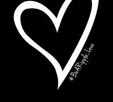 #BeARipple...LOVE White Heart on Black by BeARipple