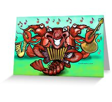 Crawfish Band Greeting Card