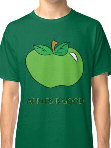 apples r good Classic T-Shirt