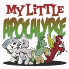 My Little Apocalypse by mikmcdade