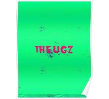 THEUGZ GREEN WORLD Poster