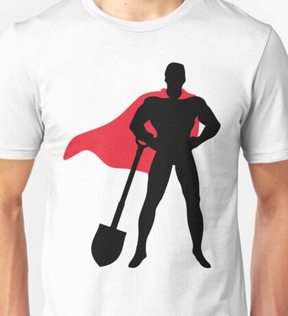 Superhero with shovel Unisex T-Shirt