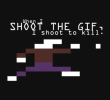 Shoot the GIF by Jason Moses