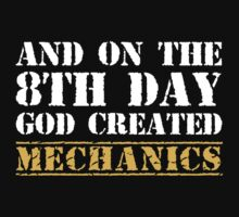 8th Day Mechanics T-shirt by musthavetshirts