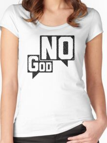 God? NO! Women's Fitted Scoop T-Shirt