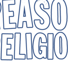 Like Reason, Dislike Religion Sticker