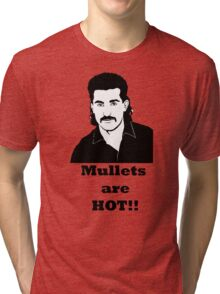 Mullets are hot Tri-blend T-Shirt