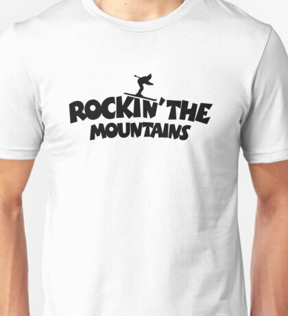 Rockin' the Mountains (Skiing) Unisex T-Shirt