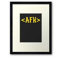 AFK - Away From Keyboard Framed Print