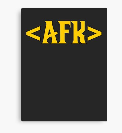 AFK - Away From Keyboard Canvas Print