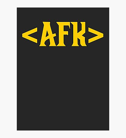 AFK - Away From Keyboard Photographic Print