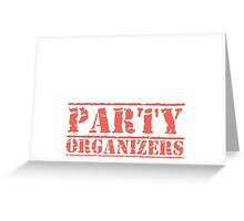 8th Day Party Organizers T-shirt Greeting Card