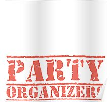 8th Day Party Organizers T-shirt Poster