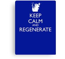 Dr Who - Keep Calm And Regenerate Canvas Print