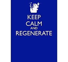 Dr Who - Keep Calm And Regenerate Photographic Print