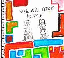 We are Tetris people by tobytoby
