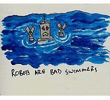 Robots are bad swimmers Photographic Print