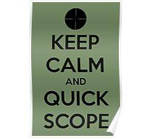 Quick Scope Poster
