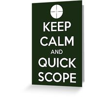 Quick Scope Greeting Card