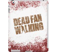 Dead Fan Walking iPad Case/Skin