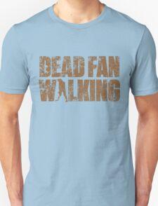 Dead Fan Walking Unisex T-Shirt