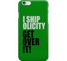 Olicity iPhone Case/Skin