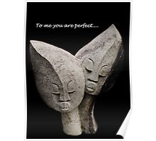 To Me You Are Perfect Poster