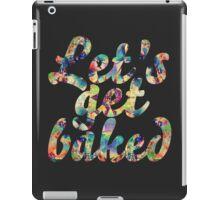 Let's get baked iPad Case/Skin