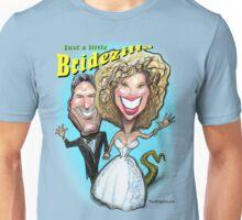 Just a Little Bridezilla Unisex T-Shirt