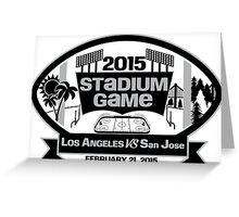 2015 LA Stadium Game - Black Text Greeting Card